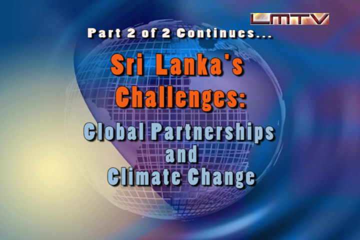 Challenges of Sri Lanka on the MDGs: Global Partnerships and Climate Change